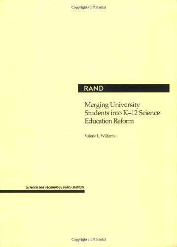 Merging University Students Into K-12 Science Education Reform 9780833030894
