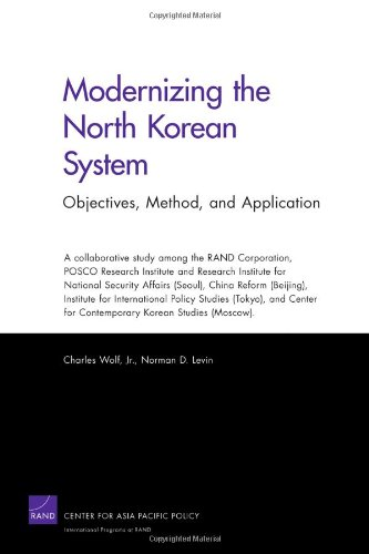 Modernizing the North Korean System: Objectives, Method, and Application 9780833044068