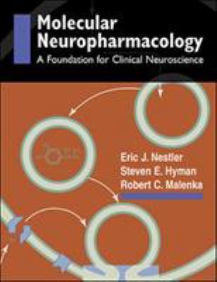Molecular Basis of Neuropharmacology: A Foundation for Clinical Neuroscience 9780838563793