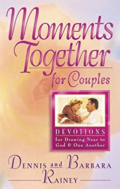 Moments Together for Couples: Devotions for Drawing Near to God and One Another 9780830717545