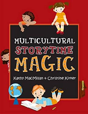 Multicultural Storytime Magic 9780838911426