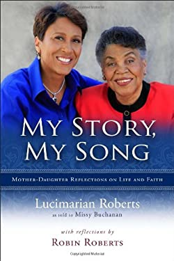 My Story, My Song: Mother-Daughter Reflections on Life and Faith 9780835811071