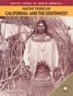 Native Tribes of California and the Southwest 9780836856095