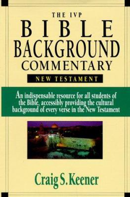 The IVP Bible Background Commentary: New Testament 9780830814053