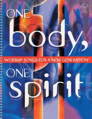 One Body, One Spirit: Worship Songs for a New Generation 9780834171299