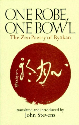 One Robe, One Bowl: The Zen Poetry of Ryokan 9780834805705