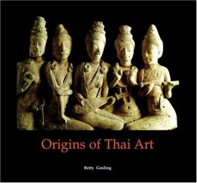 Origins of Thai Art 9780834805415