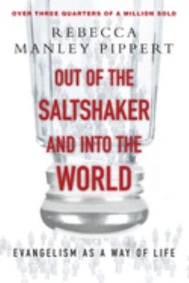 Out of the Saltshaker & Into the World: Evangelism as a Way of Life 9780830822201