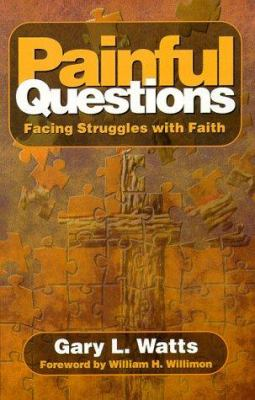 Painful Questions: Facing Struggles with Faith 9780836191219