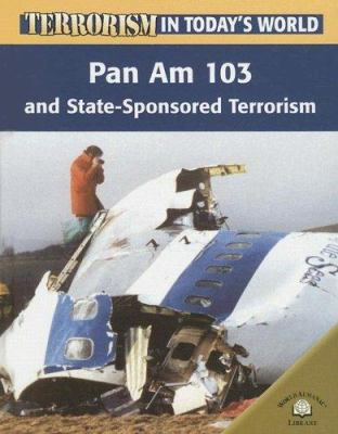 Pan Am 103 and State-Sponsored Terrorism by Michael Paul, Michael ...