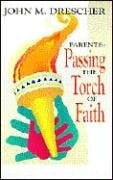Parents--Passing the Torch of Faith 9780836190762