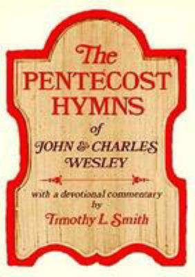 Pentecost Hymns John&chas Wesl: 9780834107571