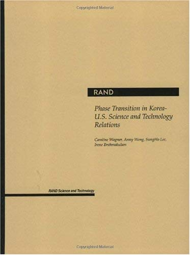 Phase Transition in Korea-U.S. Science and Technology Relations 9780833033338
