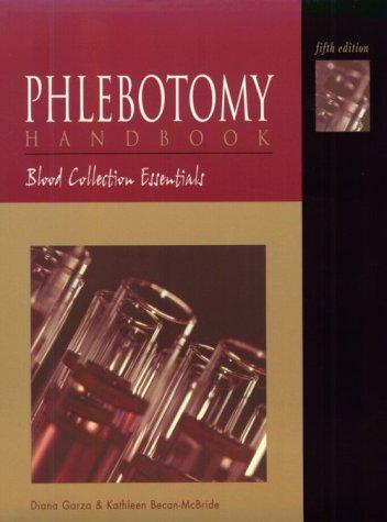 Phlebotomy Handbook: Blood Collection Essentials 9780838581414