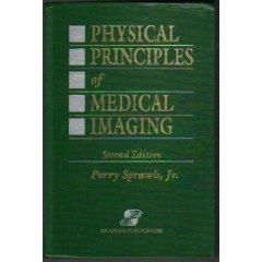 Physical Principles of Medical Imaging, Second Edition