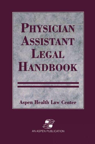Physician Assistants Legal Handbook 9780834209251