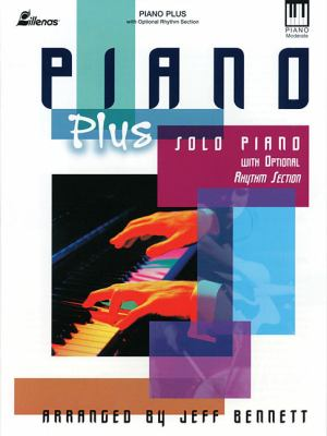 Piano Plus: Solo Piano with Optional Rhythm Section 9780834172005