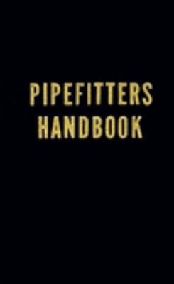 Pipefitters Handbook - 3rd Edition