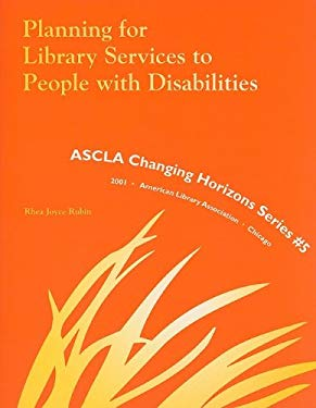 Planning for Library Services to People with Disabilities 9780838981689