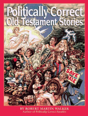 Politically Correct Old Testament Stories 9780836231984
