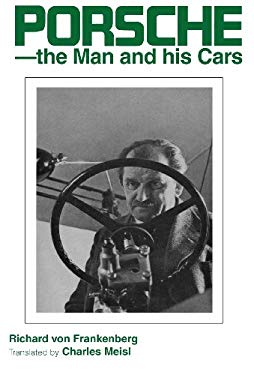 Porsche - The Man and His Cars 9780837603292