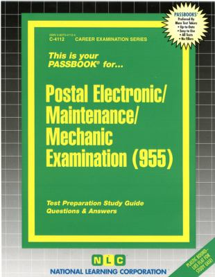 Postal Electronic/Maintenance/Mechanic Examination (955): Test Preparation Study Guide, Questions & Answers 9780837341125