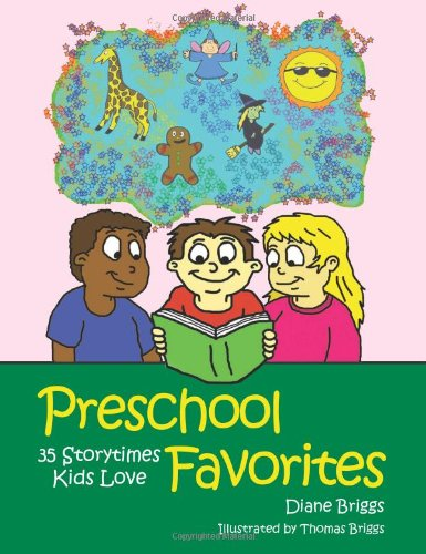 Preschool Favorites: 35 Storytimes Kids Love 9780838909386