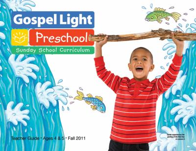 Gospel Light Preschool: Sunday School Curriculum 9780830761463