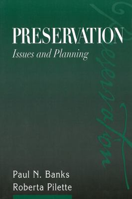 Preservation: Issues and Planning 9780838907764