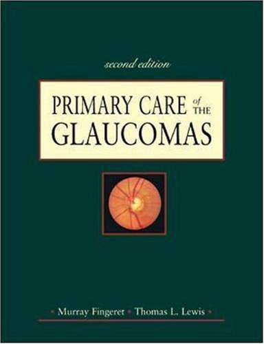 Primary Care of the Glaucomas 9780838581582