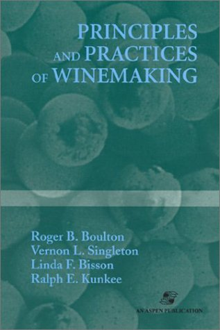 Principles and Practices of Winemaking 9780834212701