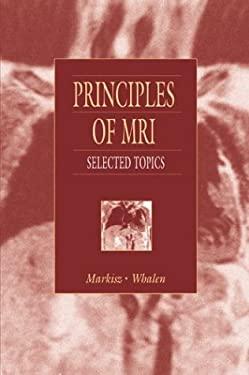 Principles of MRI: Selected Topics 9780838581520