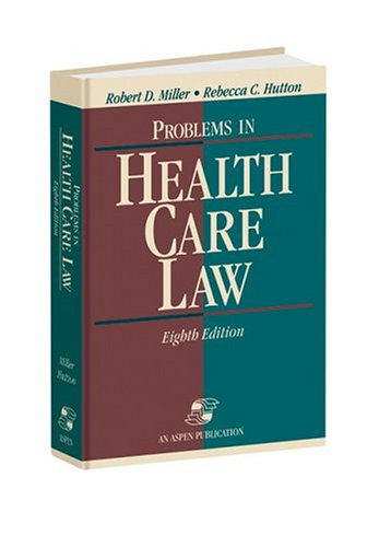 Problems in Health Care Law, Eighth Edition 9780834216020