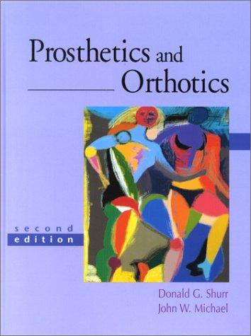 Prosthetics and Orthotics - 2nd Edition
