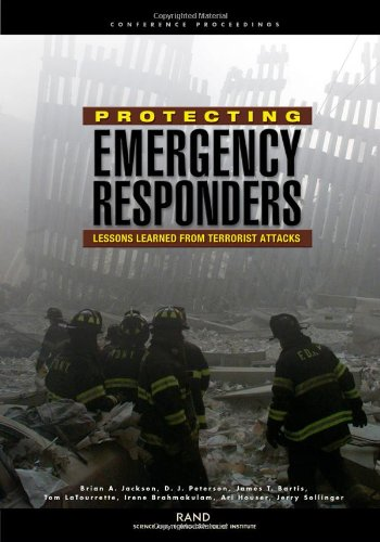 Protecting Emergency Responders: Lessons Learned from Terrorists Attacks 9780833031495