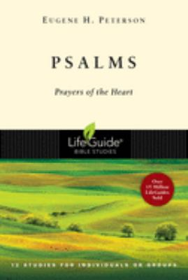 Psalms: Prayers of the Heart