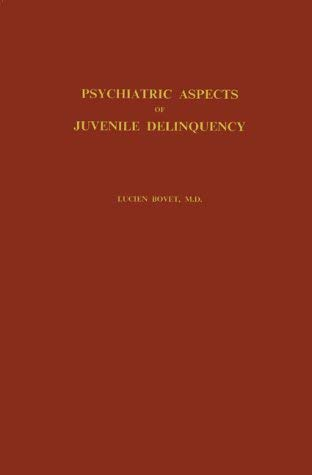 Psychiatric Aspects of Juvenile Delinquency 9780837130194