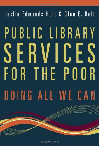 Public Library Services for the Poor: Doing All We Can 9780838910504