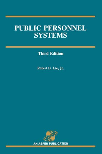 Public Personnel Systems, Third Edition 9780834203921
