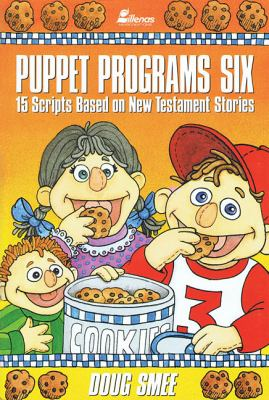 Puppet Programs No. 6: 15 Scripts Based on New Testament Stories 9780834190481