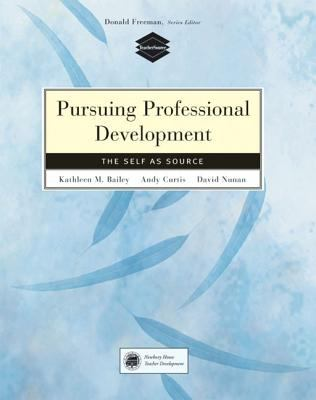 Pursuing Professional Development: The Self as Source 9780838411308
