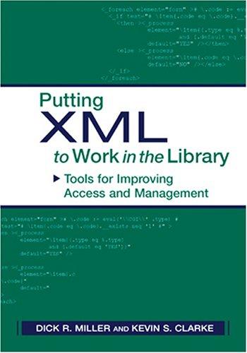 Putting XML to Work 9780838908631