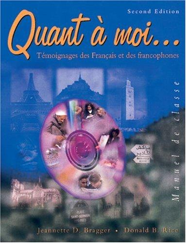 Quant a Moi...: Temoignages Des Francais Et Des Francophones 9780838405857