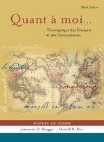 Quant a Moi...: Temoignages Des Francais Et Des Francophones: Manuel de Classe [With Audio CDs] 9780838460436