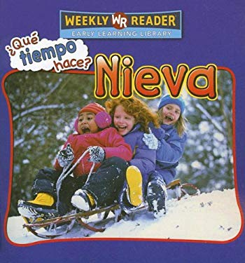 Nieva/Let's Read About Snow (Que Tiempo Hace?/Let's Read About Weather) (Spanish Edition) Suzi Boyett
