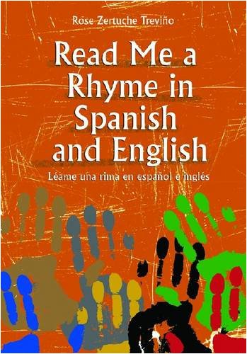 Read Me a Rhyme in Spanish and English/Leame Una Rima En Espanol E Ingles 9780838909829