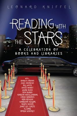 Reading with the Stars: A Celebration of Books and Libraries 9780838935989