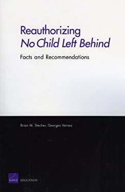 Reauthorizing No Child Left Behind: Facts and Recommendations