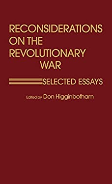 Reconsiderations on the Revolutionary War: Selected Essays 9780837198460