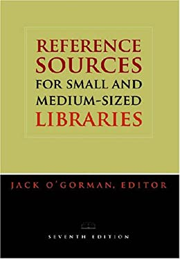 Reference Sources for Small and Medium-Sized Libraries 9780838909430